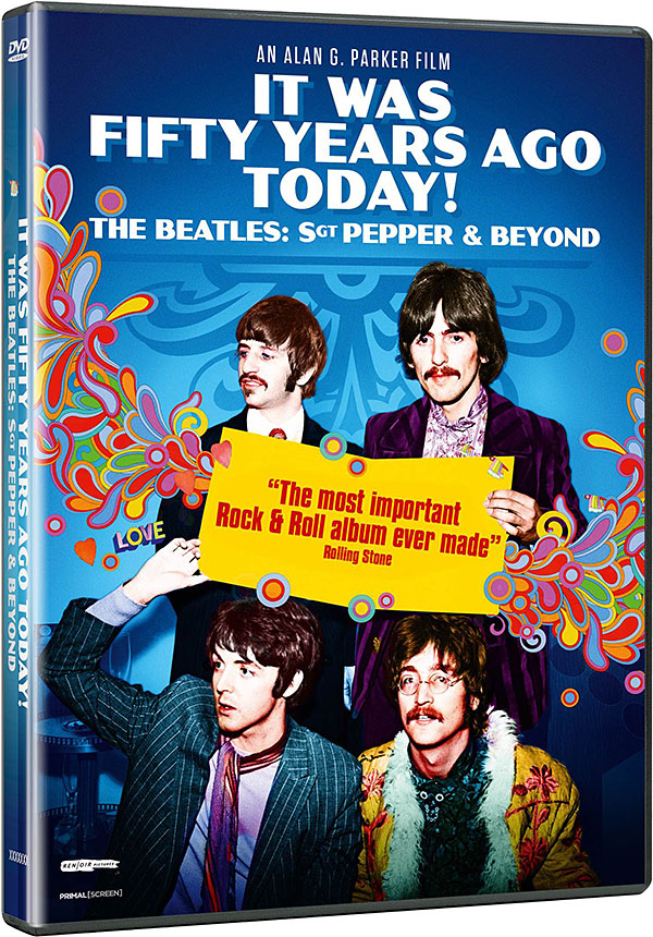 It Was Fifty Years Ago Today ! The Beatles: Sgt Pepper and Beyond - DVD