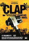 Clap - L'indispensable des clips de rap fran�ais - Volume 1 - DVD