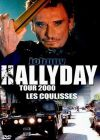 Hallyday, Johnny - Tour 2000, Les coulisses - DVD