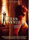 D�tour mortel 3 (Non censur�) - DVD