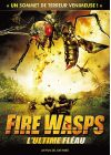 Fire Wasps - L'ultime fl�au - DVD