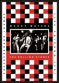 Muddy Waters & The Rolling Stones - Checkerboard Lounge : Live Chigago 1981 - DVD