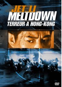 Meltdown : Terreur à Hong-Kong - DVD