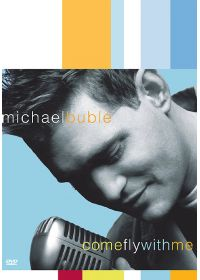 Bublé, Michael - Come Fly With Me - DVD