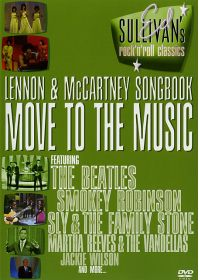 Ed Sullivan's Rock'n'Roll Classics - Lennon & McCartney Songbook / Move To The Music - DVD