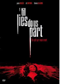 'Til Lies Do Us Part - Un oeil sur mon mari - DVD