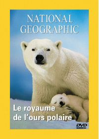 National Geographic - Le royaume de l'ours polaire - DVD