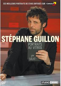 Guillon, Stéphane - Portraits au vitriol - 1ère salve ! - DVD