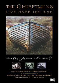 Chieftains, The - Water from the Well - Live Over Ireland - DVD
