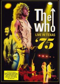 The Who - Live in Texas '75 - DVD