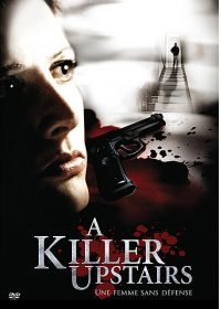 A Killer Upstairs - Une femme sans défense - DVD