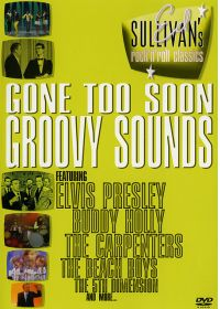 Ed Sullivan's Rock'n'Roll Classics - Gone Too Soon / Groovy Sounds - DVD