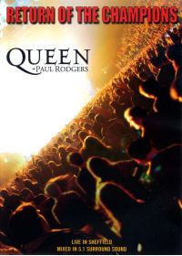 Queen + Paul Rodgers - Return of the Champions - DVD