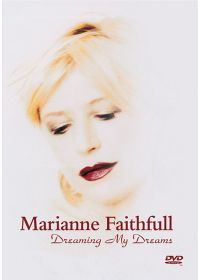 Faithfull, Marianne - Dreaming My Dreams - DVD