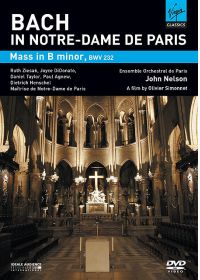 Bach in Notre-Dame de Paris - Mass in B minor, BWV 232 - DVD