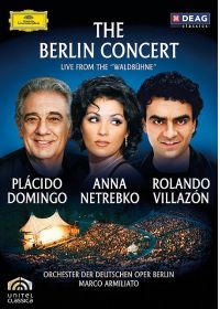 "The Berlin Concert - Live from the ""Waldbhüne"" - Plácido Domingo, Anna Netrebko, Rolando Villazón - DVD"