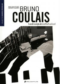 In The Tracks Of / Bandes originales : Bruno Coulais