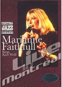 Faithfull, Marianne - Sings Kurt Weill - Live in Montreal - DVD