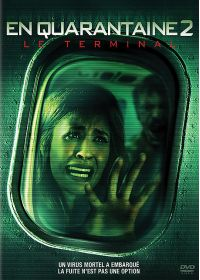 En quarantaine 2 - Le terminal - DVD
