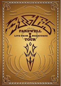 Eagles - Farewell Tour I - Live in Melbourne - DVD
