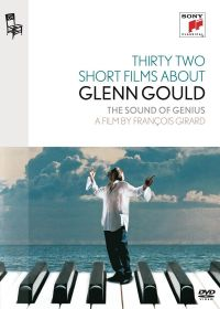 Thirty Two Short Films About Glenn Gould : The Sound of Genius - DVD