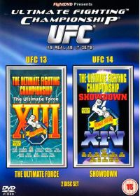 UFC 13 & 14 : The Ultimate Force + Showown - DVD