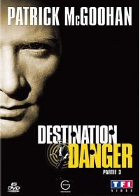 Destination danger - Partie 3 - DVD