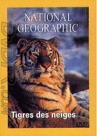 National Geographic - Tigres des neiges - DVD