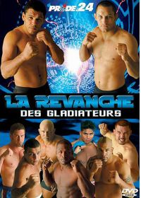 Pride 24 - La revanche des gladiateurs - DVD