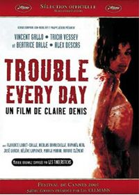 Trouble Every Day - DVD
