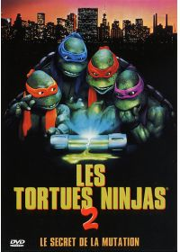Les Tortues Ninja 2 : Le secret de la mutation - DVD