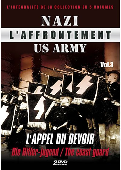 L'Affrontement Nazi-US Army - Vol. 3 : L'appel du devoir - DVD