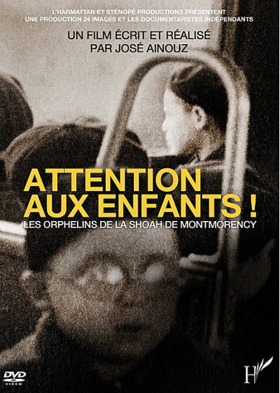 Attention aux enfants : Les orphelins de la Shoah de Montmorency - DVD