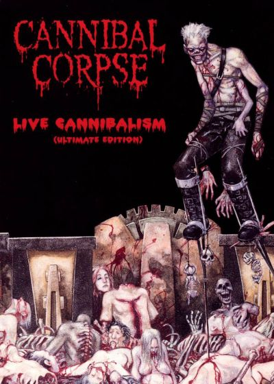 Cannibal Corpse : Live Cannibalism (Ultimate Edition) - DVD