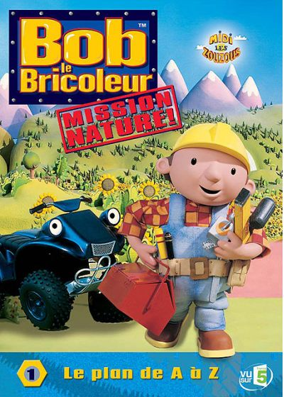 Bob le bricoleur, mission nature ! - 1 - Le plan de A à Z - DVD