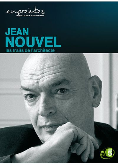 Collection Empreintes - Jean Nouvel, les traits de l'architecte - DVD
