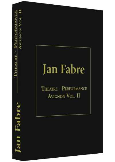 Jan Fabre : Théâtre Performance Festival d'Avignon - Vol. 2 - DVD