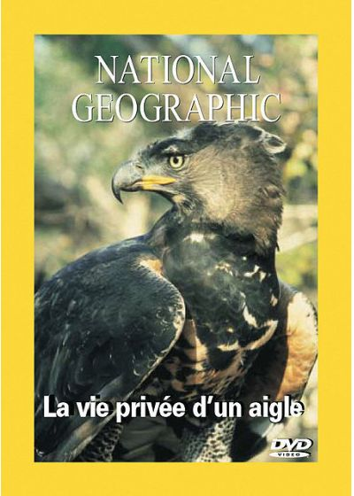 National Geographic - La vie privée d'un aigle - DVD