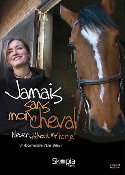 Jamais sans mon cheval (Never Without My Horse) - DVD