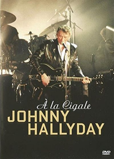 Johnny Hallyday - A la Cigale - DVD