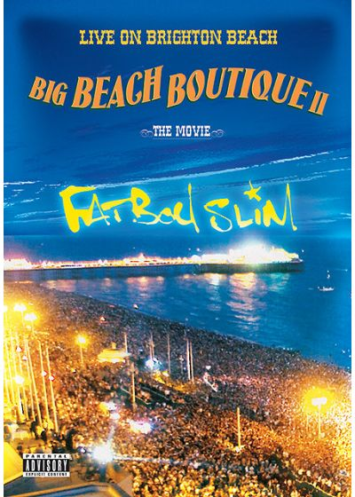 Fatboy Slim - Live On Brighton Beach - Big Beach Boutique II - The Movie - DVD