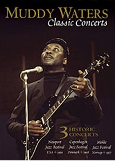 Waters, Muddy - Classic Concerts - DVD
