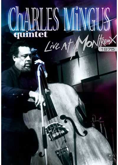 Mingus, Charles - Live At Montreux - DVD