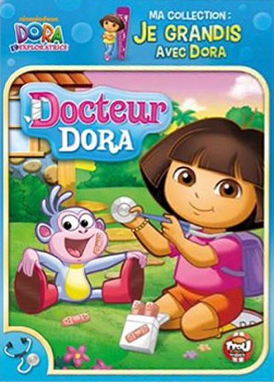 Dora l'exploratrice - Ma collection : Je grandis avec Dora - Docteur Dora - DVD