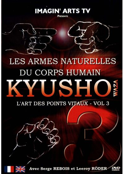 Kyusho Wasa : l'art des points vitaux - Vol. 3 - DVD