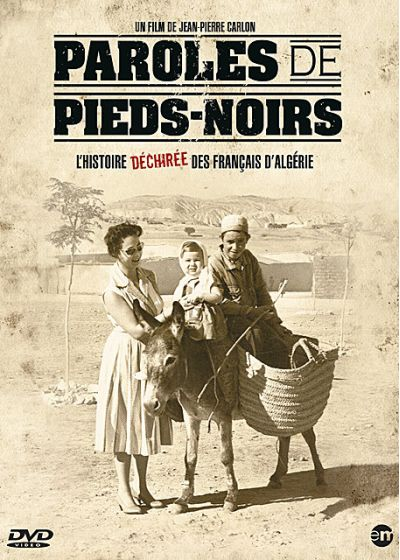 Paroles de Pieds-Noirs - DVD