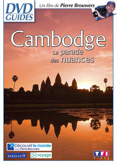 Cambodge - La parade des nuances - DVD