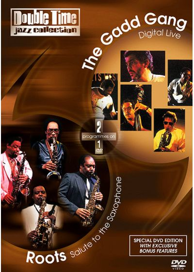 Double Time Jazz Collection - Roots / Salute to the Saxophone + The Gadd Gang / Digital Live - DVD