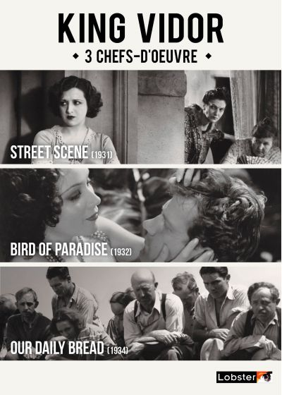 King Vidor - 3 chefs-d'oeuvre : Street Scene + Bird of Paradise + Our Daily Bread - DVD