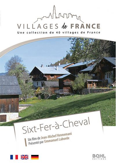 Villages de France volume 22 : Sixt-Fer-à-Cheval - DVD